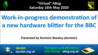 VABug.200516_04.Dominic.Beesley.(dominic).-.Hardware.Blitter.for.the.BBC