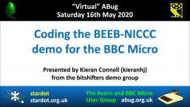 VABug.200516_08.Kieran.Connell.(kieranhj).-.Coding.the.BEEB-NICCC.demo